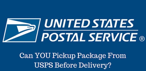Can I Pick Up A Package From USPS Before Delivery